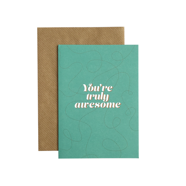 """You're truly awesome"" A6 kort  Grand Stories Design"