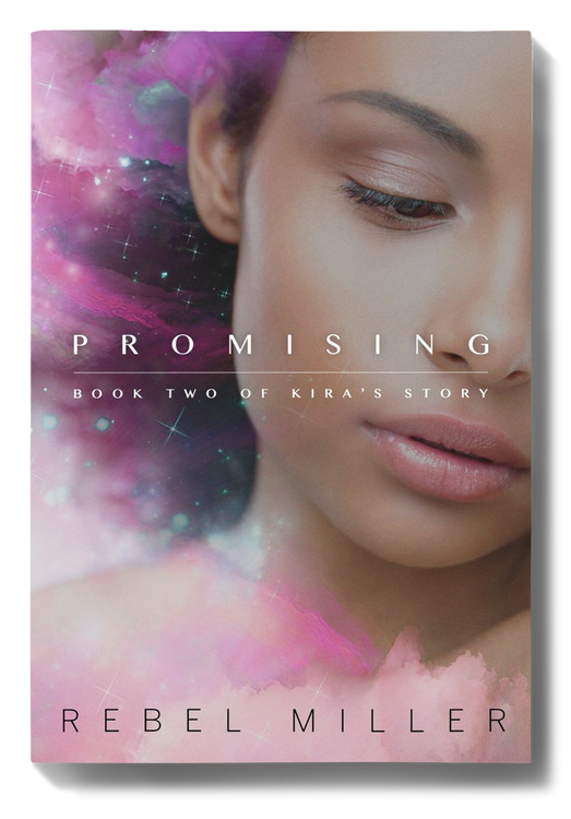 PROMISING: Book Two of Kira's Story