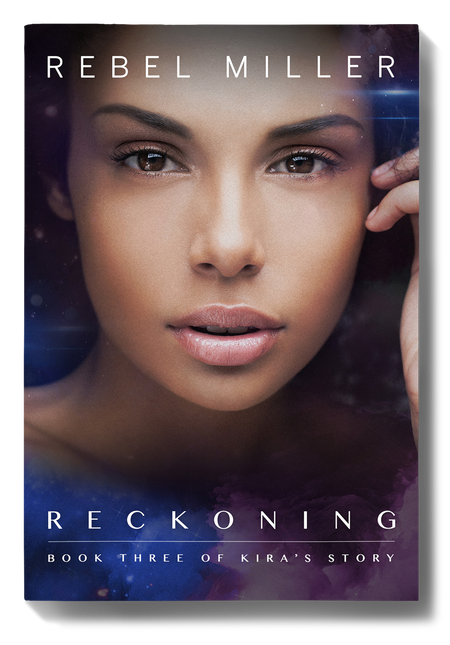 RECKONING: Book Three of Kira's Story