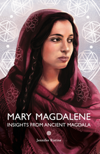 BOOK - Mary Magdalene: Insights from Ancient Magdala by Jennifer Ristine
