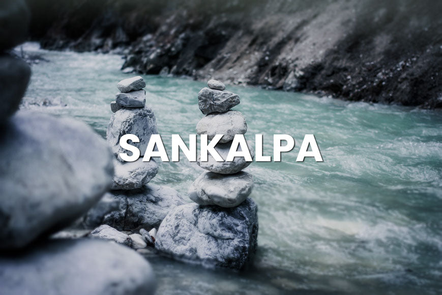 Sankalpa Meaning | How To Create Your Own Sankalpa