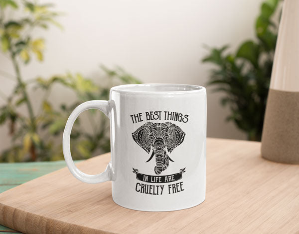 Best Things In Life Are Cruelty Free Elephant Lovers Coffee Mug Gift