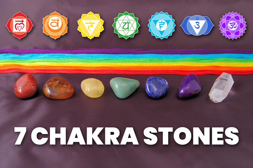Chakra Stones - Chakra Crystals Meaning Explained