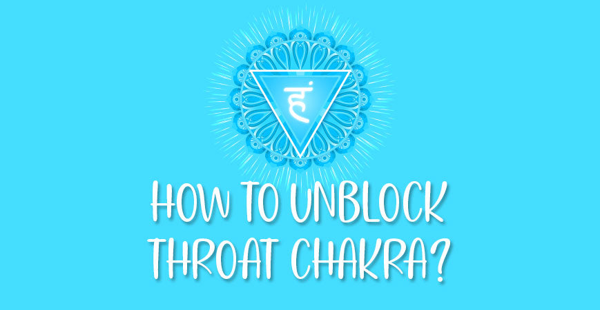 How To Unblock Open Throat Chakra