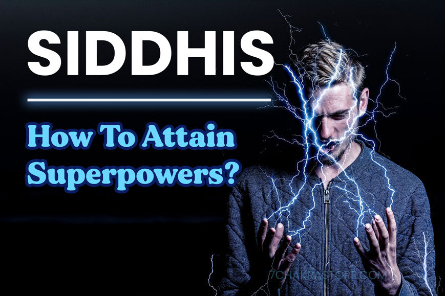 Siddhis How To Get Siddhi Powers
