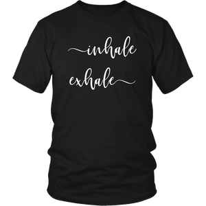 Inhale Exhale Unisex Shirt