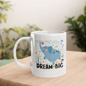 Dream Big Elephant Mug