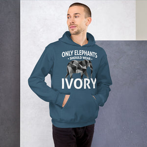 Only Elephants Wear Ivory Unisex Hoodie