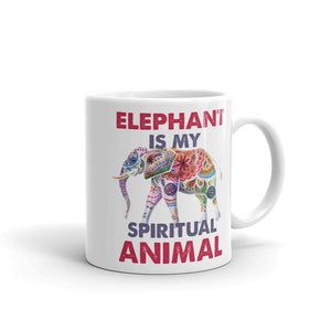 Elephant Is My Spiritual Animal Mug - 7 Chakra Store
