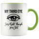 My Third Eye Mug