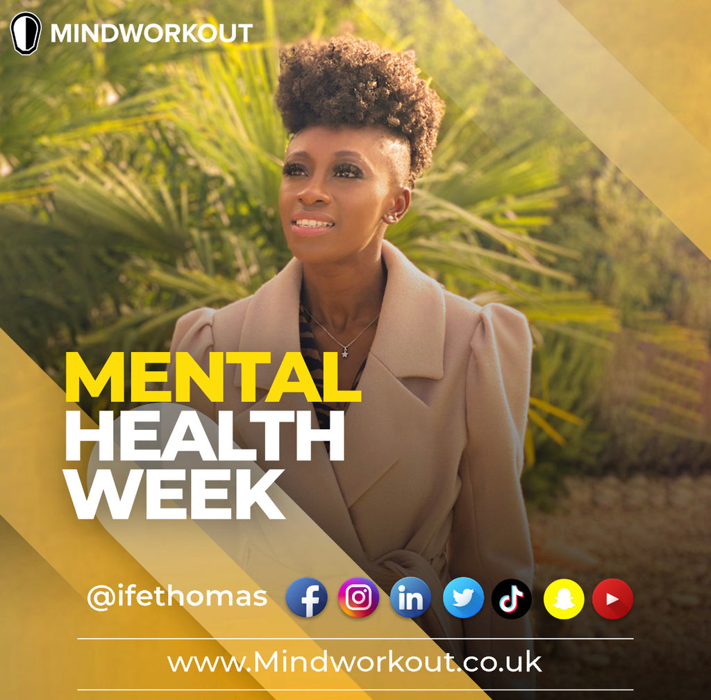 Mental Health Week a Conversation with Ife Thomas