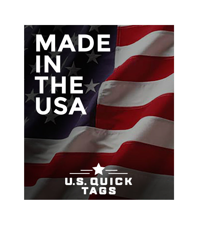 Made in the USA - US Quick Tags