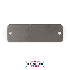 "Stainless Steel Blank Metal Tag - .016"" x 1"" x 3"" - Two Holes"