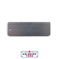 "Steel Blank Metal Tag - .032"" x 1"" x 3"" - One Hole"