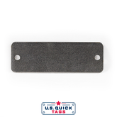 "Steel Blank Metal Tag - .025"" x 1"" x 3"" - Two Holes"
