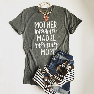 Mother Mama Madre Mommy Mom T-Shirt - Casual Short Sleeve Fashion Top O Neck Loose