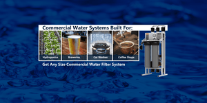 Commercial Water Systems | Commercial Reverse Osmosis Systems | Commercial RO Systems