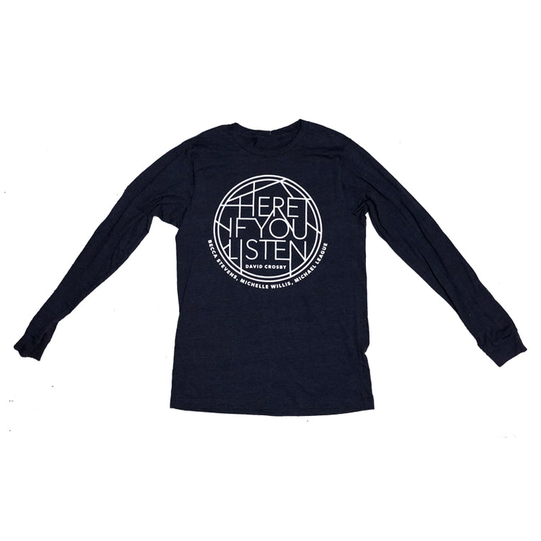 Here If You Listen Longsleeve T-Shirt