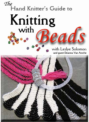 The Hand Knitter's Guide to Knitting with Beads with Leslye Solomon - DVD