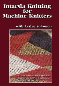Intarsia Knitting for Machine Knitters DVD