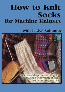 How to Knit Socks for Machine Knitters DVD -  Digital Download