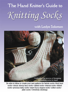 The Hand Knitter's Guide to Knitting Socks by Leslye Solomon Digital Download