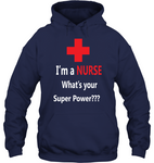 Super Power Nurse Unisex Hoodie