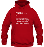 Nurse Hold Beer Watch This Unisex Hoodie