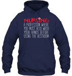 Nursing Wash Hands Before Going Bathroom Unisex Hoodie