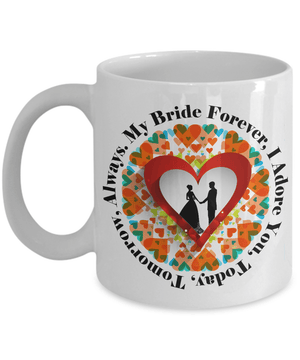 Coffee Mug - My Bride Forever Coffee Mug