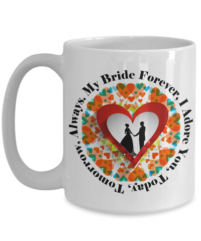 Image of Coffee Mug - My Bride Forever Coffee Mug