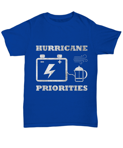 Image of Shirt / Hoodie - Hurricane Priorities T-Shirts