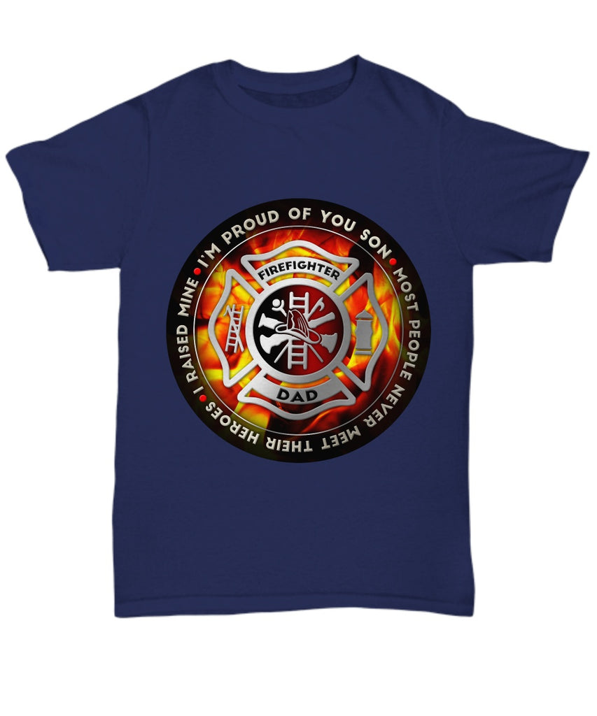 Shirt / Hoodie - Proud Firefighter Dad T-Shirts