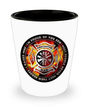 Shot Glass - Proud Firefighter Dad Shot Glass