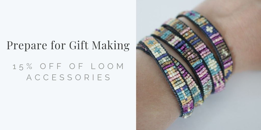 Prepare for Gift Making: 15% Off Of Loom Accessories - This Sale Has Ended