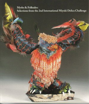 """Myths & Folktales: Selections from the 2nd International Miyuki Delica Challenge"""
