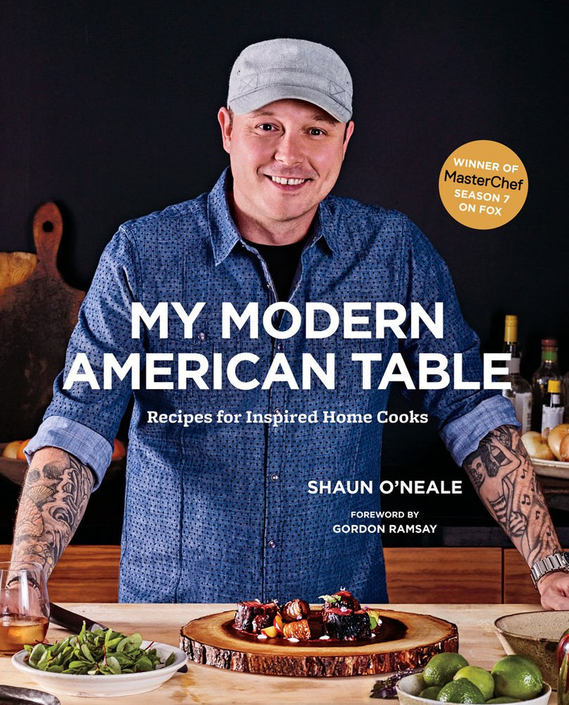 "Load image into Gallery viewer, ""My Modern American Table"" Cookbook by Chef Shaun O'Neale- Master Chef Season 7 Winner"