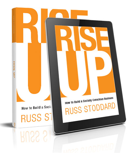 Rise Up: How to Build a Socially Conscious Business - ePUB & PDF Digital Download