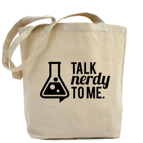Talk Nerdy To Me Natural Tote Bag