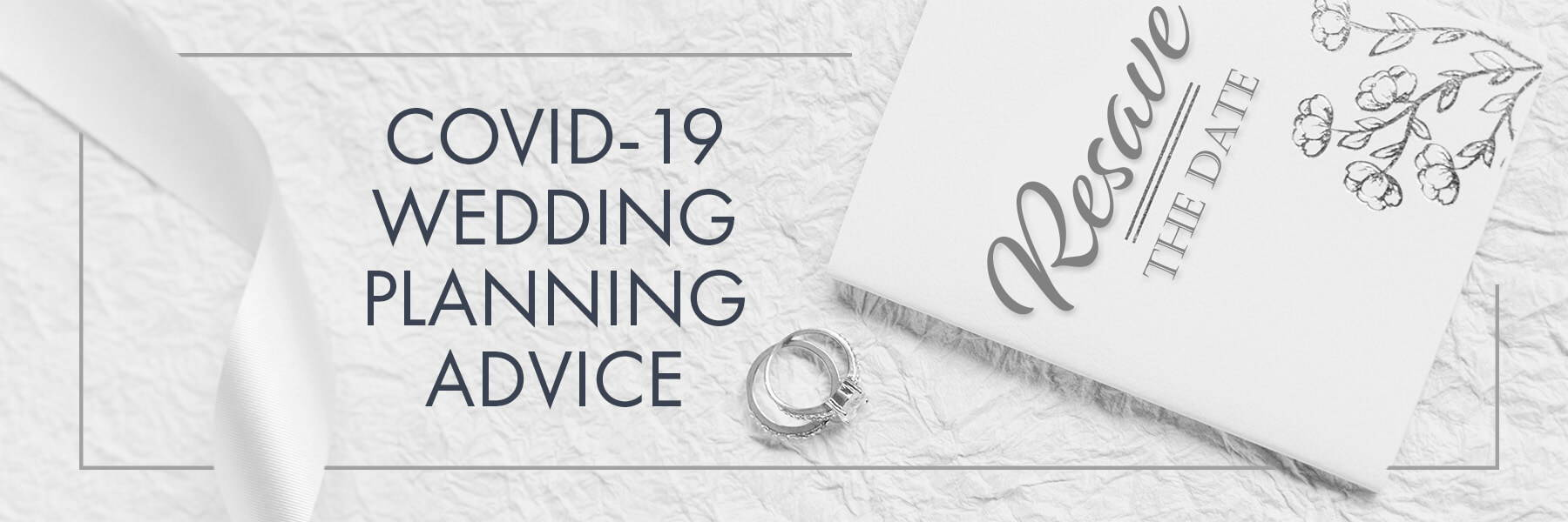 COVID-19 Wedding Planning Advice