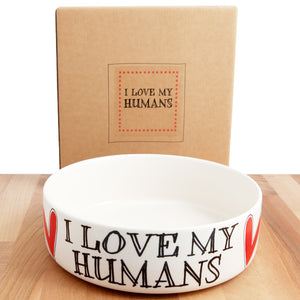 Dog Lover Gifts available at Dog Krazy Gifts – I Love My Humans earthenware dog bowl in 2 sizes - part of the Sweet William Designs range available from DogKrazyGifts.co.uk