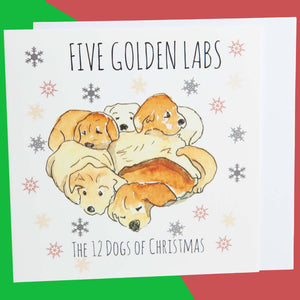 Dog Krazy Gifts - Five Golden Labs - Part of the 12 Dogs of Christmas card collection available from DogKrazyGifts.co.uk
