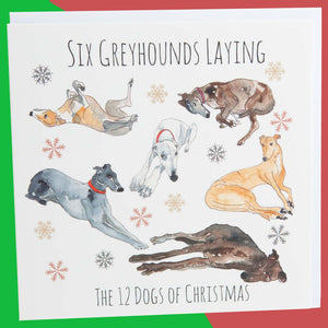 Dog Krazy Gifts - Six Greyhounds Laying - Part of the 12 Dogs of Christmas card collection available from DogKrazyGifts.co.uk