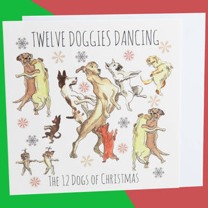 Dog Krazy Gifts - Twelve Doggies Dancing - Part of the 12 Dogs of Christmas card collection available from DogKrazyGifts.co.uk