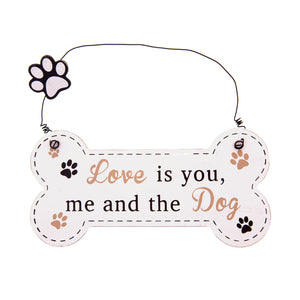 DogKrazyGifts - Doggie Pals Hanging Bone - Love Is you, me and the Dog - part of the range of Dog Themed Signs available from Dog Krazy Gifts