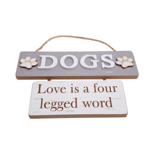 Dog Krazy Gifts - Dog, Love Is A Four Legged Word Boardwalk Style Sign, Part Of The Wide Range of Dog Signs available from DogKrazyGifts.co.uk