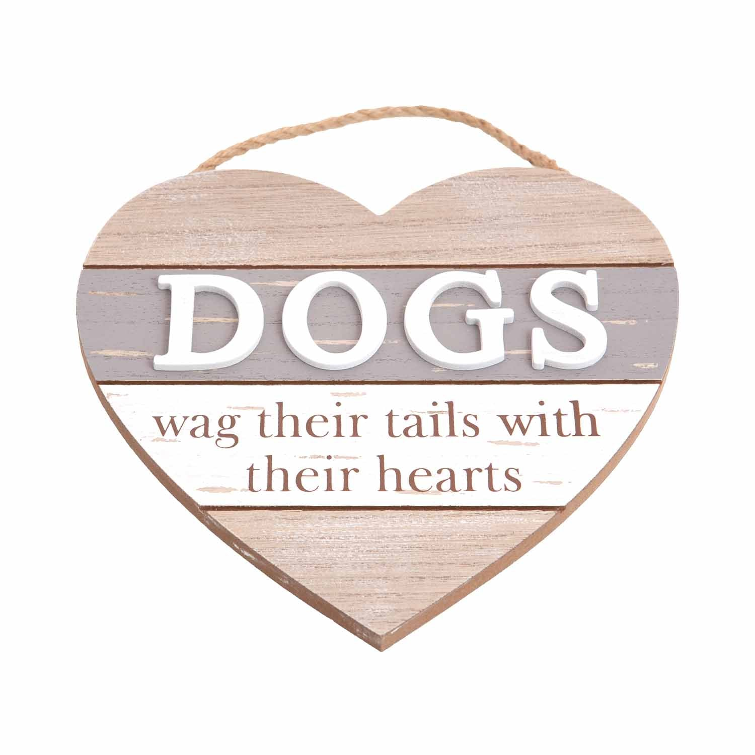 Dog Lover Gifts available at Dog Krazy Gifts – Dogs Wag Their Tails With Their Hearts Boardwalk Sign, Just Part Of Our Collection Of Signs Available At www.dogkrazygifts.co.uk
