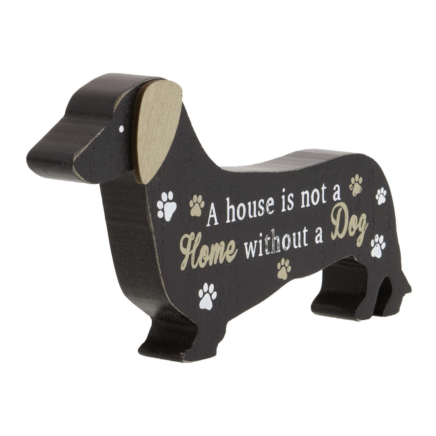 Dog Lover Gifts available at Dog Krazy Gifts – Dachshund Standing Dog Sign, A House is not a a Home Without a Dog, Just Part Of Our Collection Of Signs Available At www.dogkrazygifts.co.uk