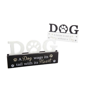 Dog Lover Gifts  – Standing Dog Sign - A Dog wags its tail with its Heart. Just Part Of Our Collection Of Signs Available At www.dogkrazygifts.co.uk