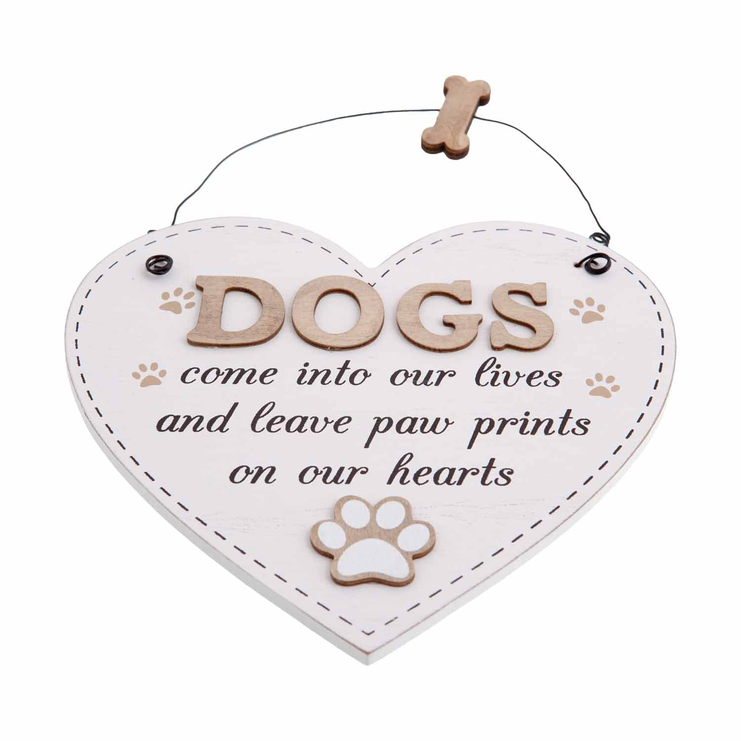 Dogs Come Into Our Lives Large Heart Sign Dog Krazy Gifts